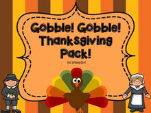 Gobble, Gobble: SPANISH Thanksgiving Math and Literacy Centers!