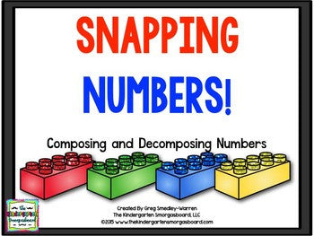 Snapping Numbers! Composing & Decomposing Numbers