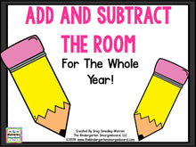 Add and Subtract the Room for the Whole Year!
