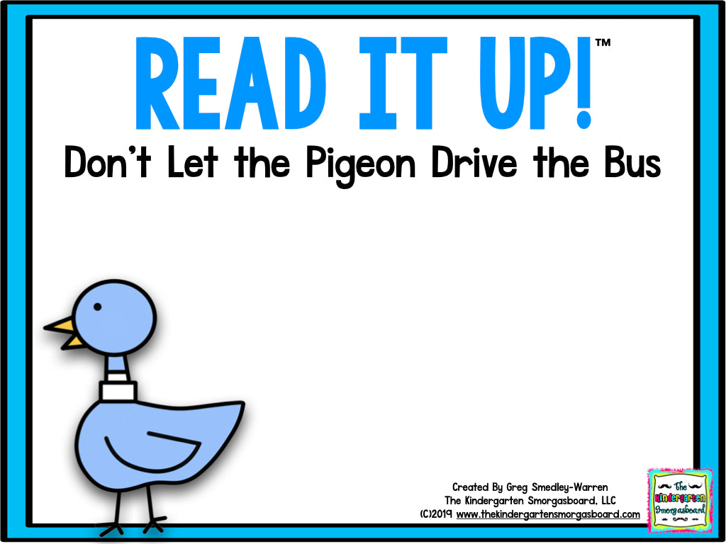 Read It Up! Don't Let the Pigeon Drive the Bus