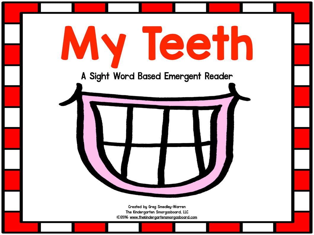My Teeth Emergent Reader