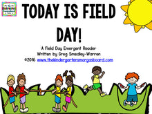 Today is Field Day! Emergent Reader