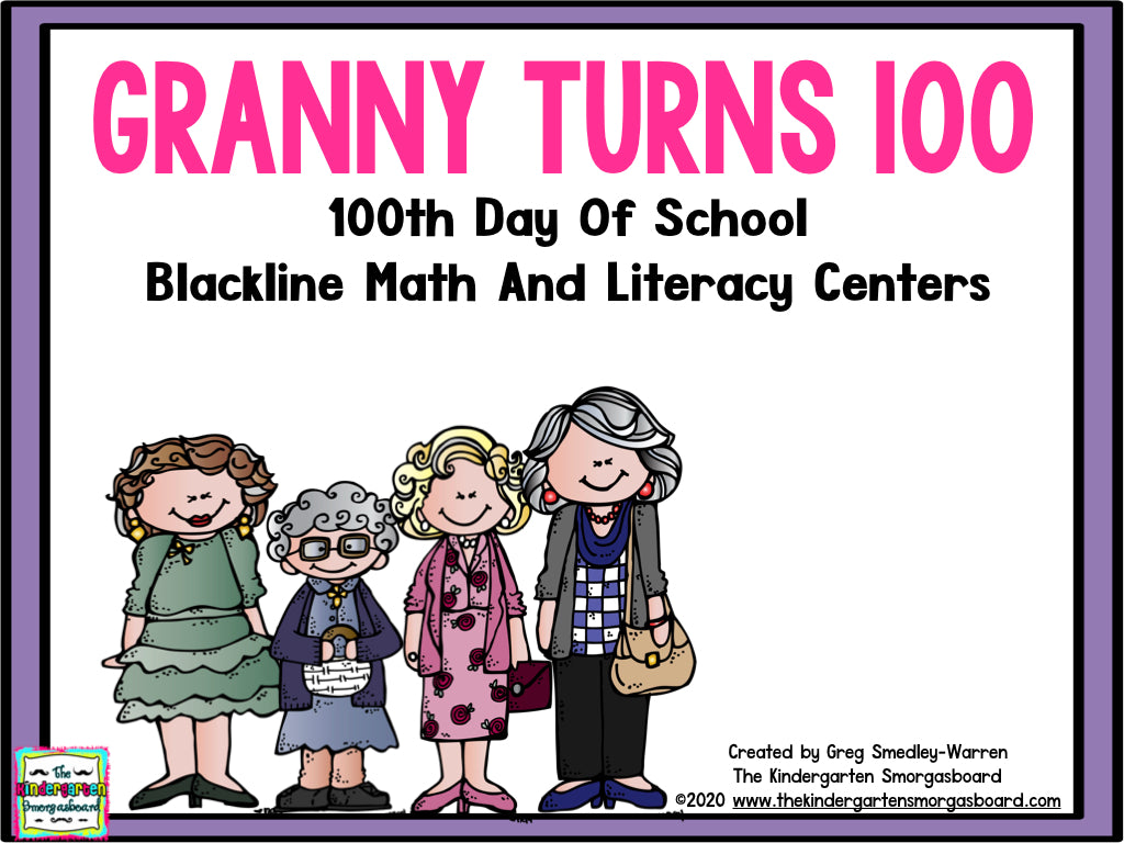 100th Day of School: Granny Turns 100!
