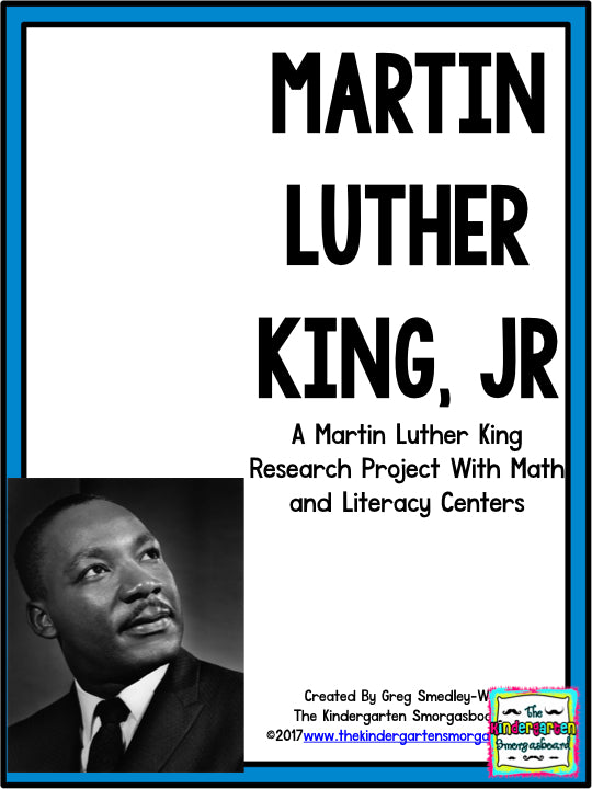 Martin Luther King Research Project The Kindergarten Smorgasboard