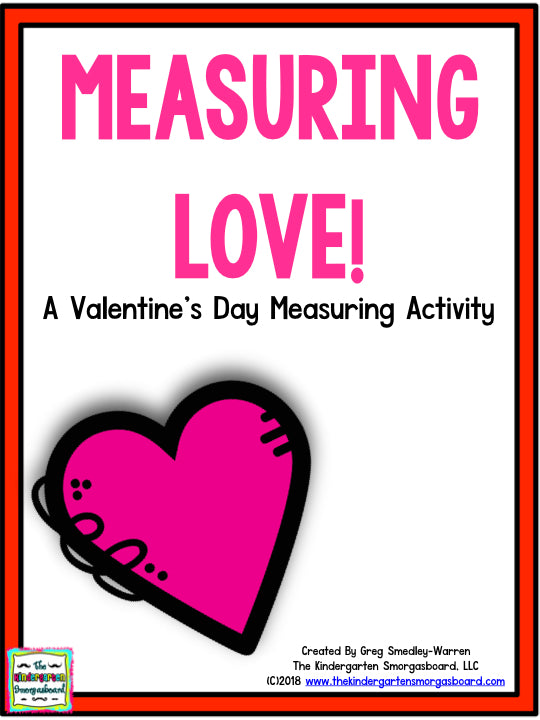 Measuring Love: A Valentine's Day Measuring Activity