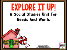 Explore It Up! A Social Studies Unit For Needs & Wants