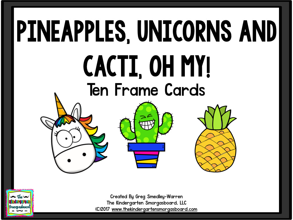 Pineapples, Unicorns & Cacti, Oh my! Ten Frame Cards – The ...