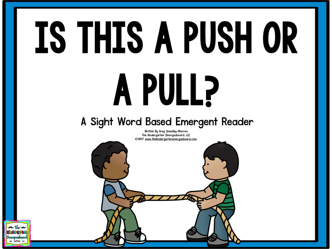 Is This a Push or a Pull? Emergent Reader