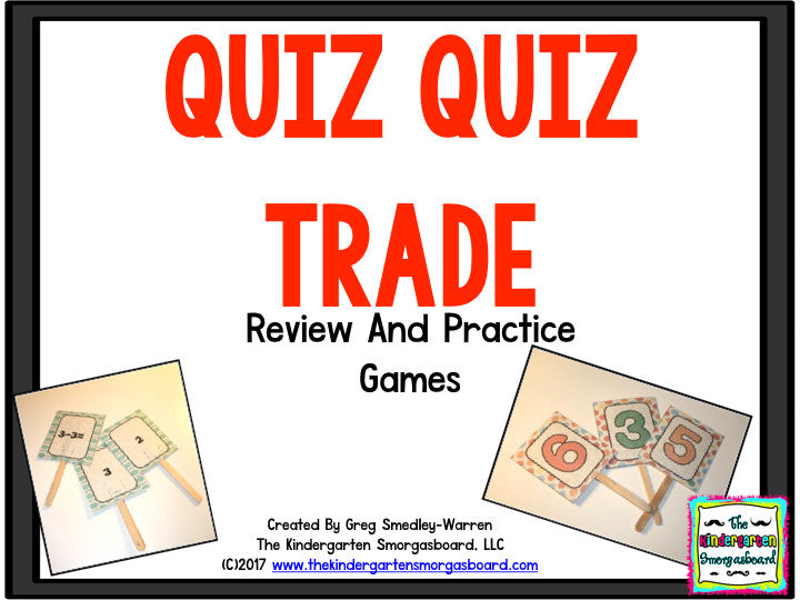 Quiz Quiz Trade: Letters, Sounds, Numbers, and Counting