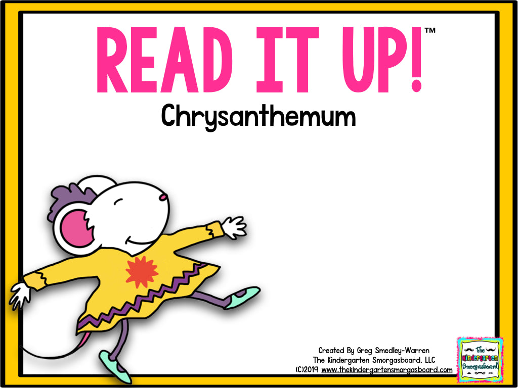 Read It Up! Chrysanthemum