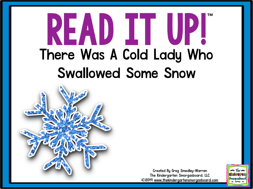 Read It Up! There Was A Cold Lady Who Swallowed Some Snow