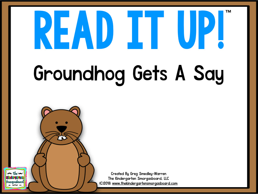 Read It Up! Groundhog Gets A Say
