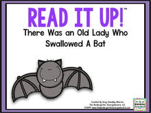 Read It Up! There Was an Old Lady Who Swallowed a Bat