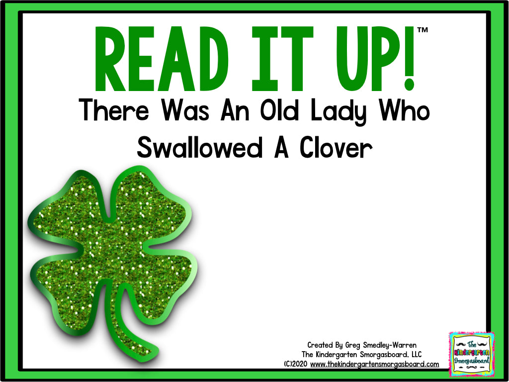 Read It Up! There Was An Old Lady Who Swallowed A Clover