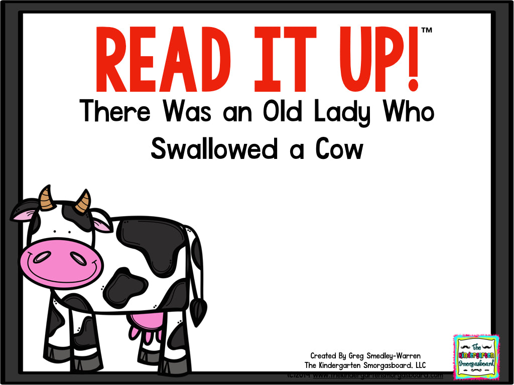 Read It Up! There Was An Old Lady Who Swallowed A Cow