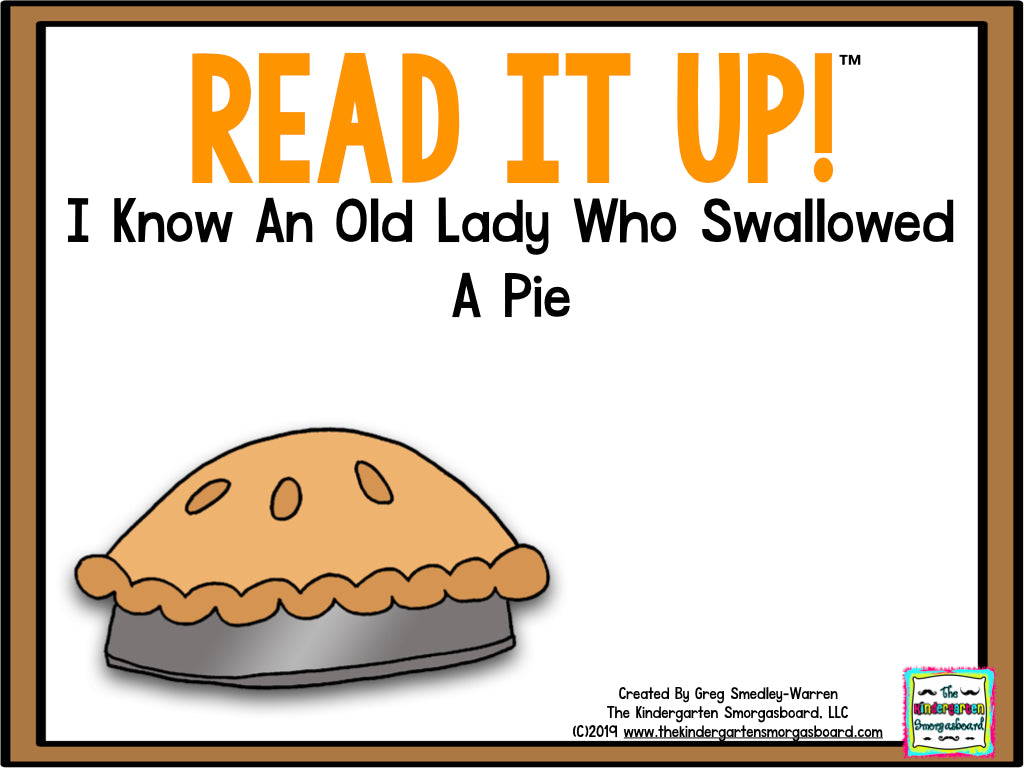 Read It Up! I Know An Old Lady Who Swallowed A Pie