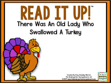 Read It Up! There Was An Old Lady Who Swallowed A Turkey