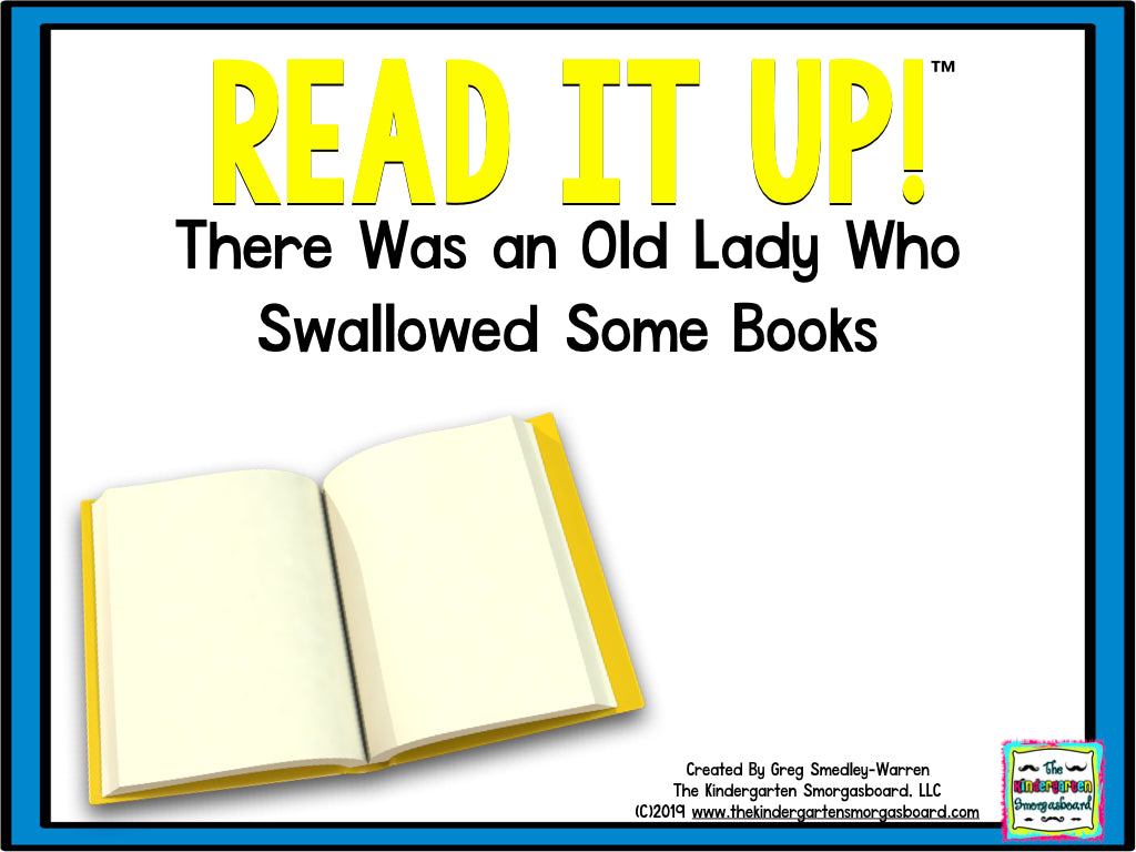 Read It Up! There Was an Old Lady Who Swallowed Some Books