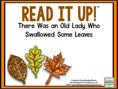 Read It Up! There Was an Old Lady Who Swallowed Some Leaves