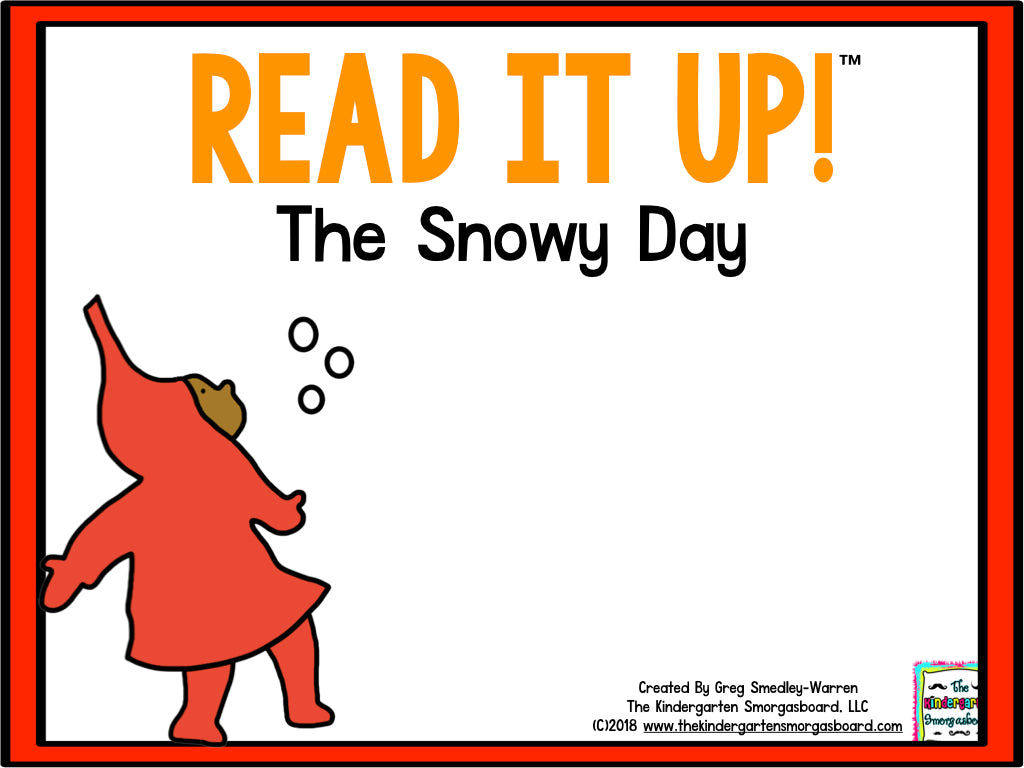 Read It Up! The Snowy Day