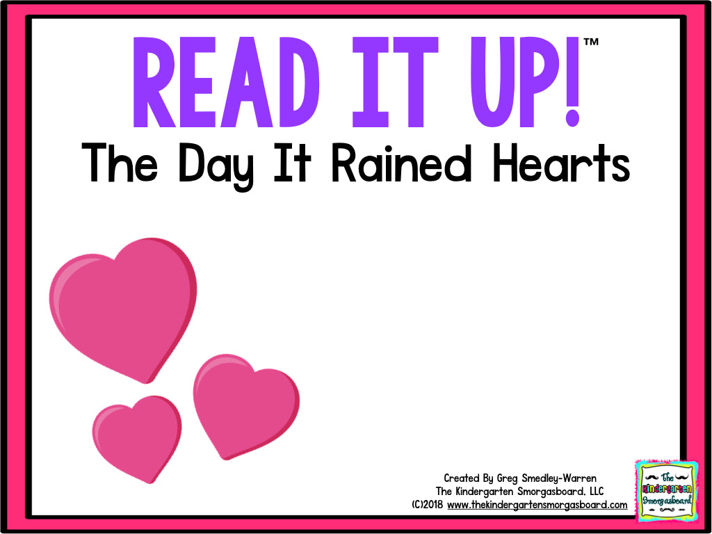 Read It Up! The Day it Rained Hearts