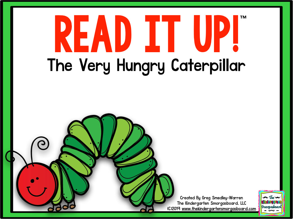 Read It Up! The Very Hungry Caterpillar
