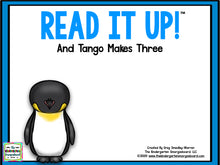 Read It Up! And Tango Makes Three