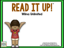 Read It Up! Wilma Unlimited