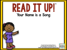 Read It Up! Your Name Is A Song