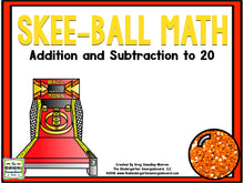 Skee-Ball Math: Addition and Subtraction to 20