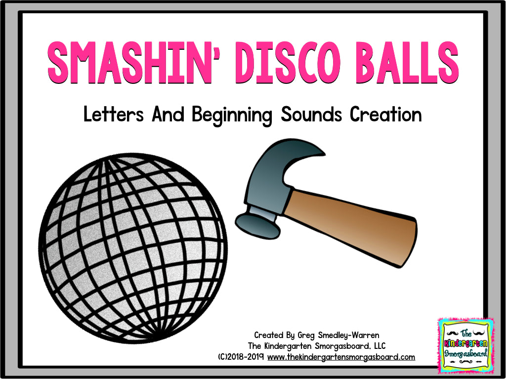 Smashing Disco Balls! Letters & Beginning Sounds