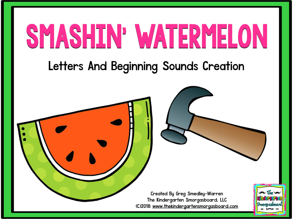 Smashin' Watermelon! Letters and Sounds