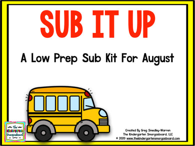 Sub It Up! August