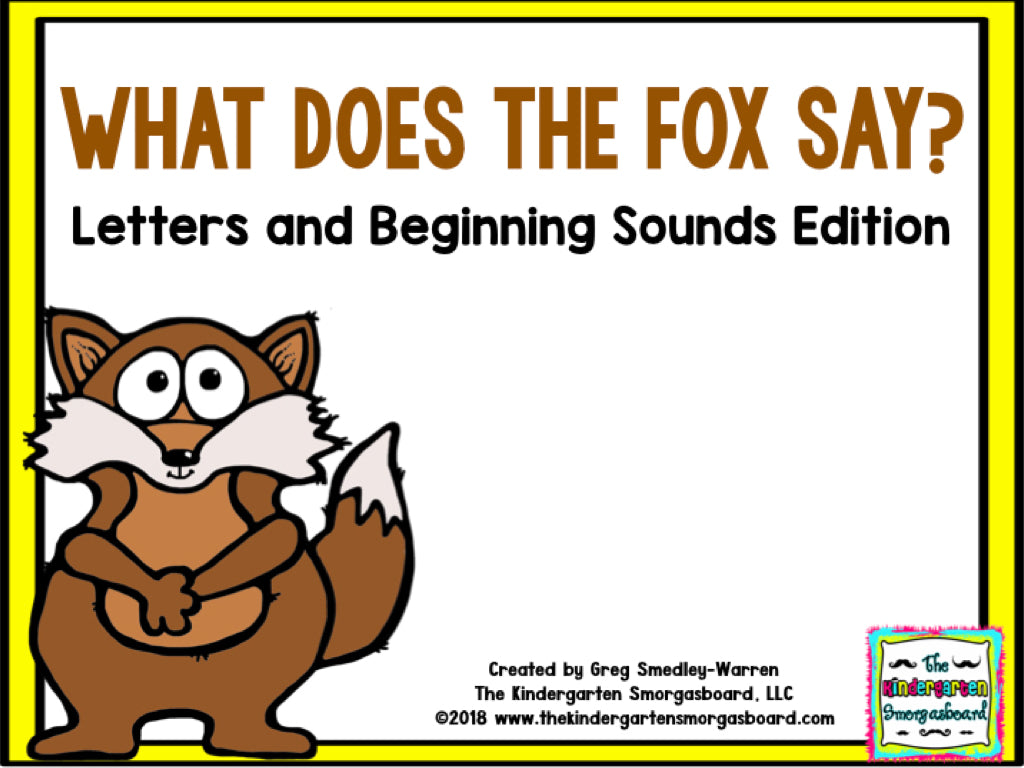 What Does the Fox Say? A Letters and Beginning Sounds Creation