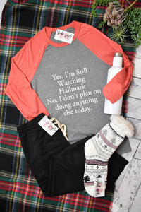 Yes, I'm Still Watching Hallmark Raglan {White/Red}