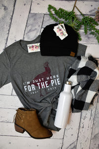 Here For The Pie Thanksgiving Tee {Grey}