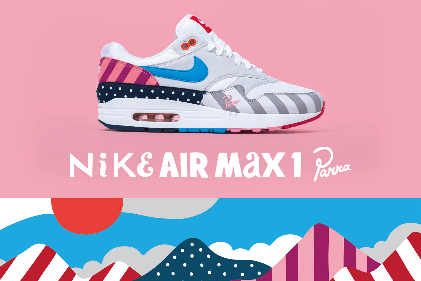 80c6583e1e Nike Air Max 1 x Parra AT3057-100. White/Multi Colour Price: £119.00.  Launch: Saturday 21st July; ONLINE 08:00BST and IN-STORE 10:00BST