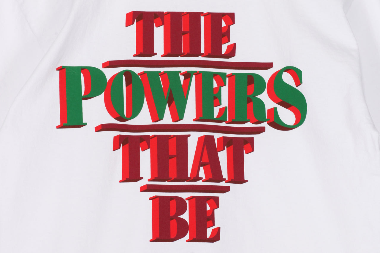 Powers The Powers That Be Tee