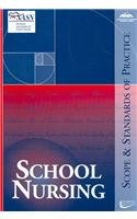 School Nursing: Scope And Standards of Practice (American Nurses Association)