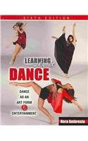 Learning About Dance: Dance as an Art Form and Entertainment