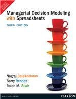 Managerial Decision Modeling with Spreadsheets (3rd Edition)