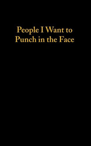 People I Want To Punch In The Face - Lined Notebook
