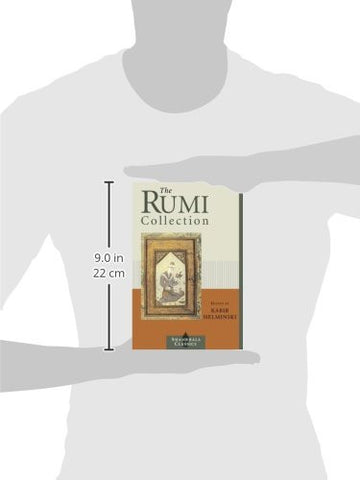 The Rumi Collection: An Anthology of Translations of Mevlana Jalaluddin Rumi (Shambhala Classics)