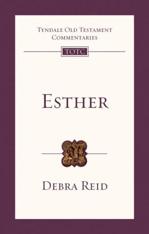 Esther (Tyndale Old Testament Commentaries)