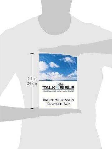 Talk Thru the Bible: A Quick Guide to Help You Get More Out of the Bible