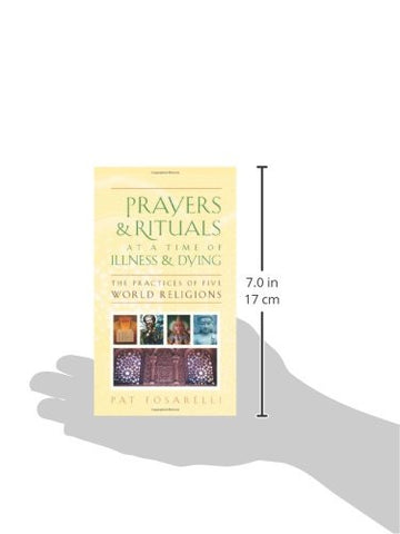 Prayers and Rituals at a Time of Illness and Dying: The Practices of Five World Religions