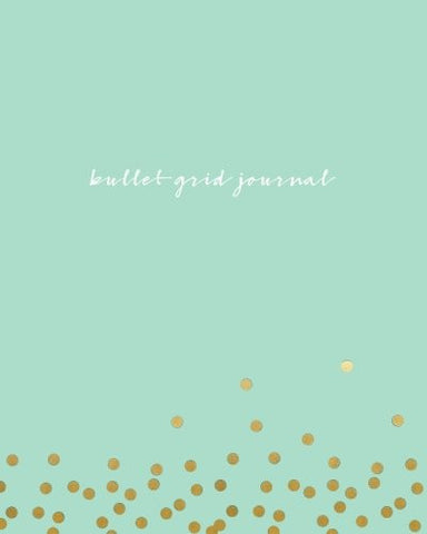 Bullet Grid Journal: Mint Green and Gold Dots, 150 Dot Grid Pages, 8x10, Professionally Designed