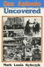 San Antonio Uncovered (Uncovered Series City Guides)