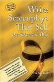 Write Screenplays That Sell: The Ackerman Way