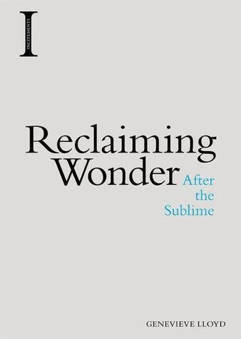 Reclaiming Wonder: After the Sublime (Incitements)